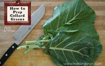 How to Prep Collard Greens