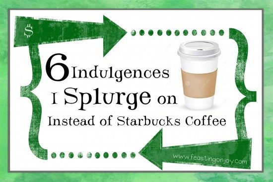 6 Indulgences I Splurge On Instead of Starbucks Coffee