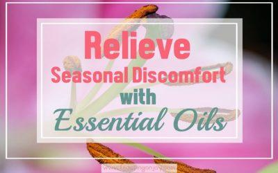 Relieve Seasonal Discomfort with Essential Oils