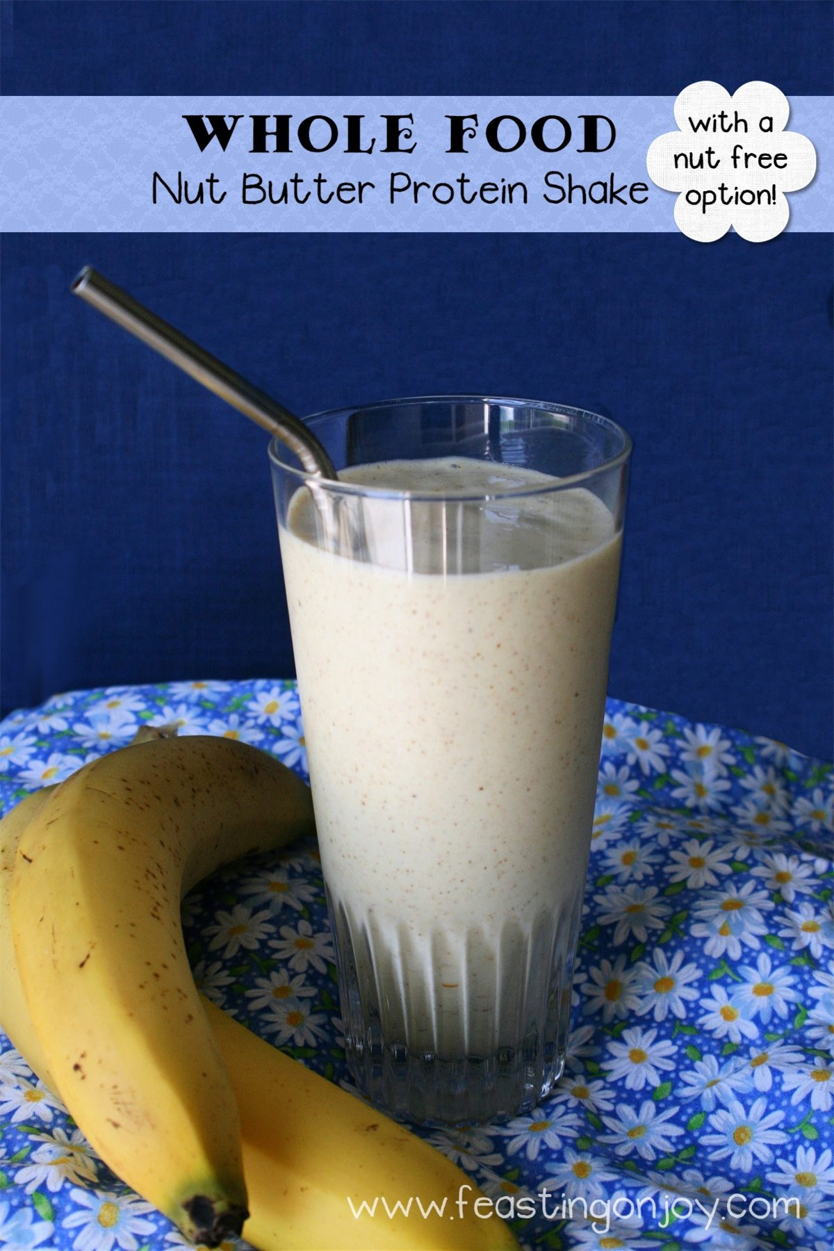 Whole Food Nut Butter Protein Shake {nut free option}