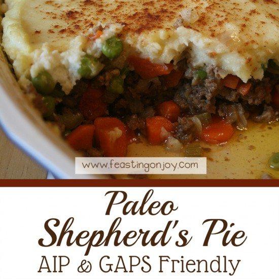 Paleo Shepherd's Pie AIP & GAPS Friendly 3 | Feasting On Joy