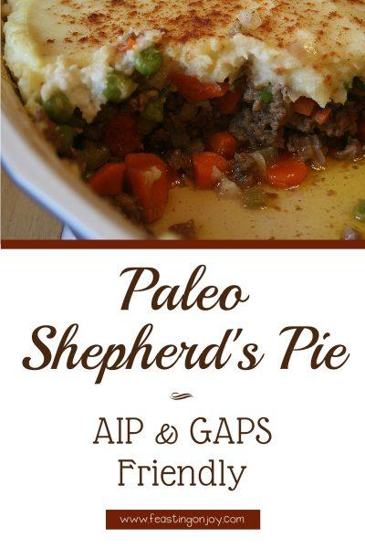 Paleo Shepherd's Pie AIP & GAPS Friendly 2 | Feasting On Joy