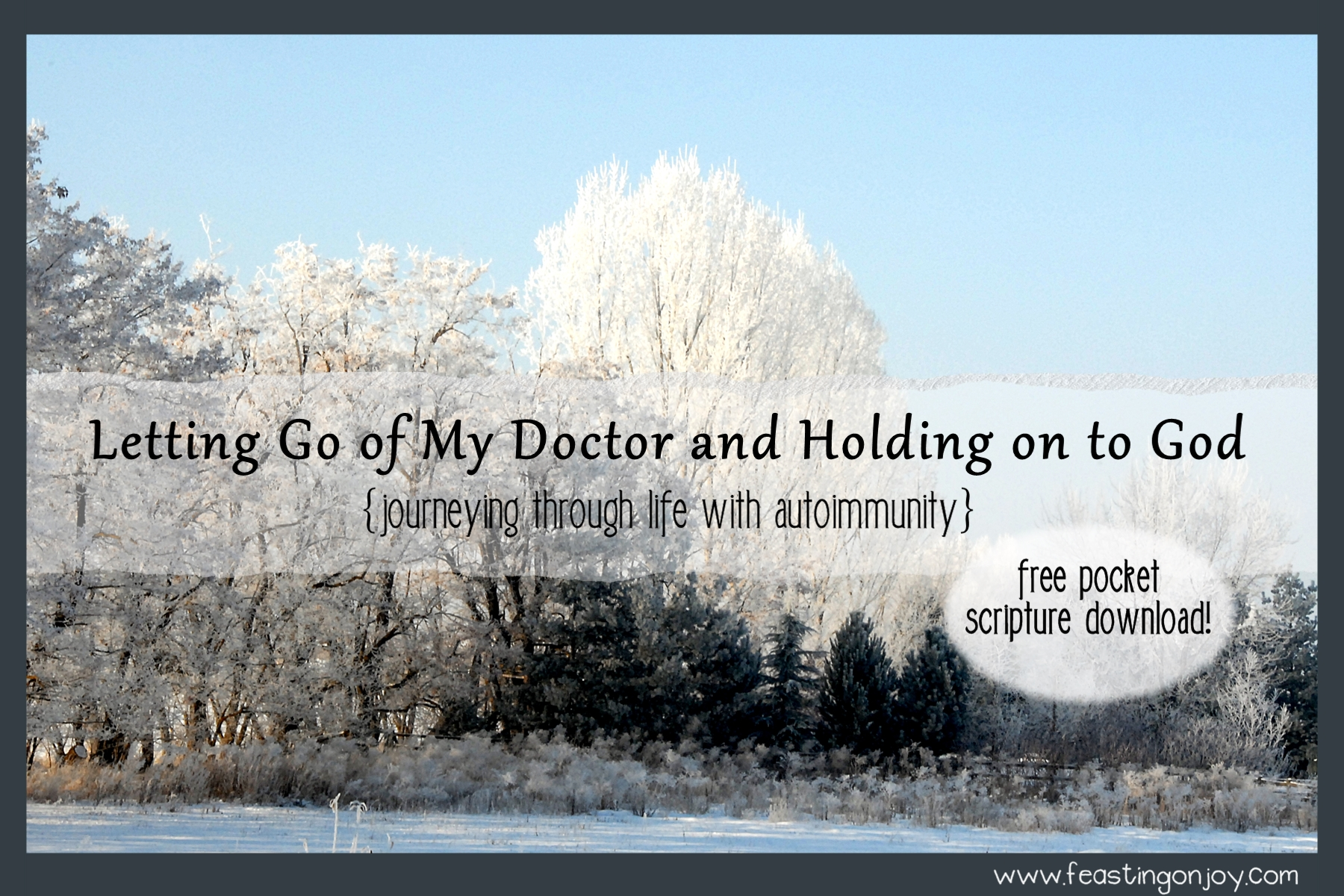 Letting Go of My Doctor and Holding on to God {journeying through life with autoimmunity}
