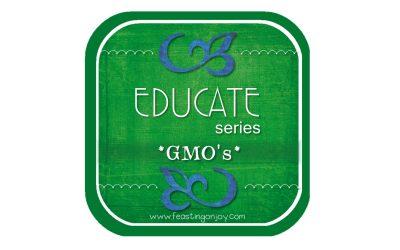 Educate Yourself ~ GMO's