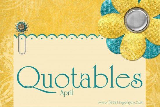Quotables April