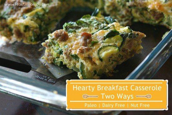 Hearty Breakfast Casserole Paleo Dairy Free Nut Free