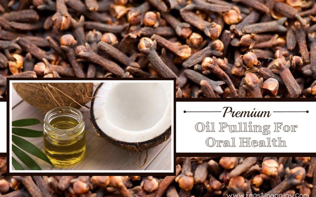 Premium Oil Pulling For Optimal Oral Health