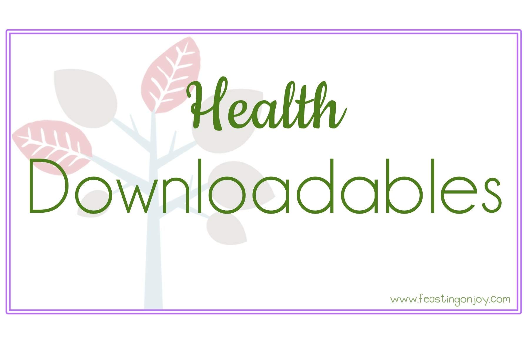 Health Downloadables