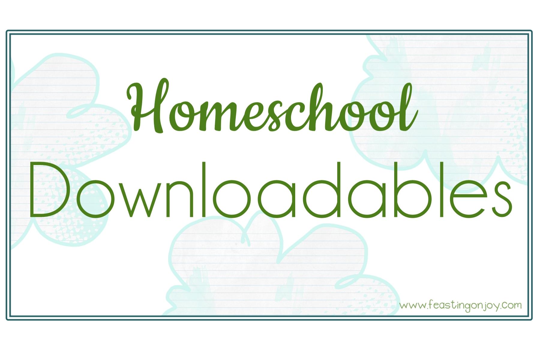Homeschool Downloadables