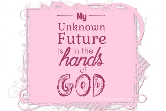 my-unknown-future-is-in-the-hands-of-god