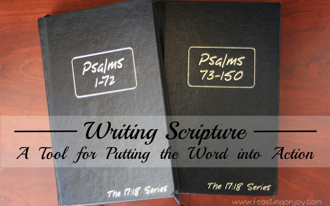Writing Scripture: A Tool For Putting the Word Into Action