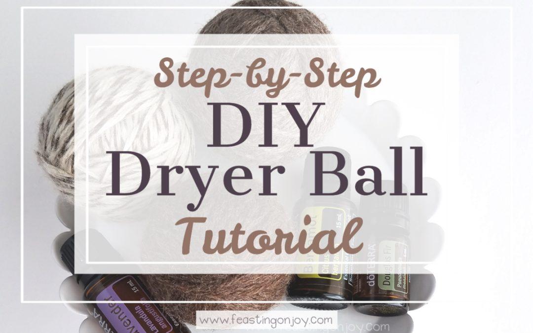 Step-By-Step DIY Homemade Dryer Ball Tutorial