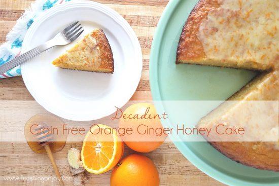 Decadent Grain Free Orange Ginger Honey Cake 1