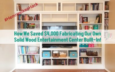 How We Saved $4,000 Fabricating Our Own Solid Wood Entertainment Center Built-In! {Hemnes Ikea Hack}