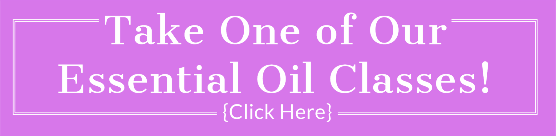 Take One Of Our Essential Oil Classes | Feasting On Joy