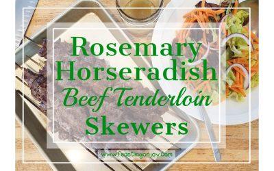 Rosemary Horseradish Beef Tenderloin Skewers