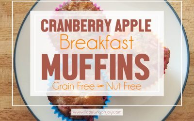 Grain Free, Nut Free Cranberry Apple Breakfast Muffins