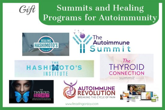 The Colossal Gift Guide for Living the Best Holistic Life Summits and Healing Programs for Autoimmunity   Feasting On Joy