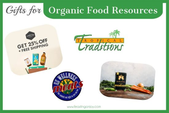The Colossal Gift Guide for Living the Best Holistic Life {Organic Food Resources}   Feasting On Joy