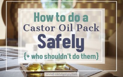 How to do a Castor Oil Pack Safely {+ Who Shouldn't Use Them}