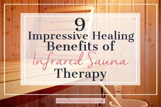 9 Impressive Healing Benefits of Infrared Sauna Therapy 1   Feasting On Joy