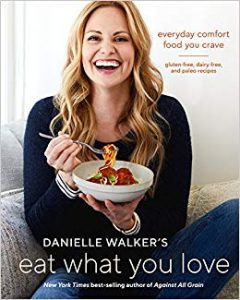 Eat What You Love for the Paleo Baker | Feasting On Joy