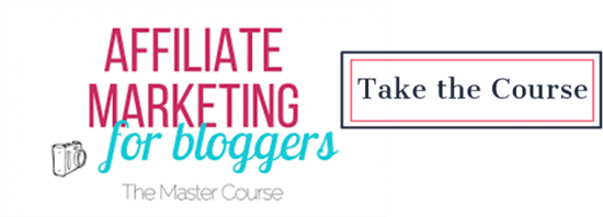 Take the Affiliate Marketing for Bloggers Course | Feasting On Joy