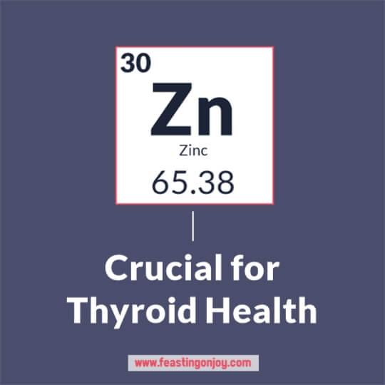 Zinc is Crucial for Thyroid Health | Feasting On Joy
