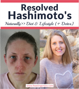 Resolved Hashimoto's Naturally | Feasting On Joy